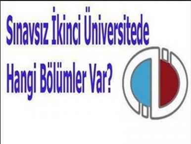 Ikinci üniversite bölümleri 2014 sınavsız ikinci üniversite